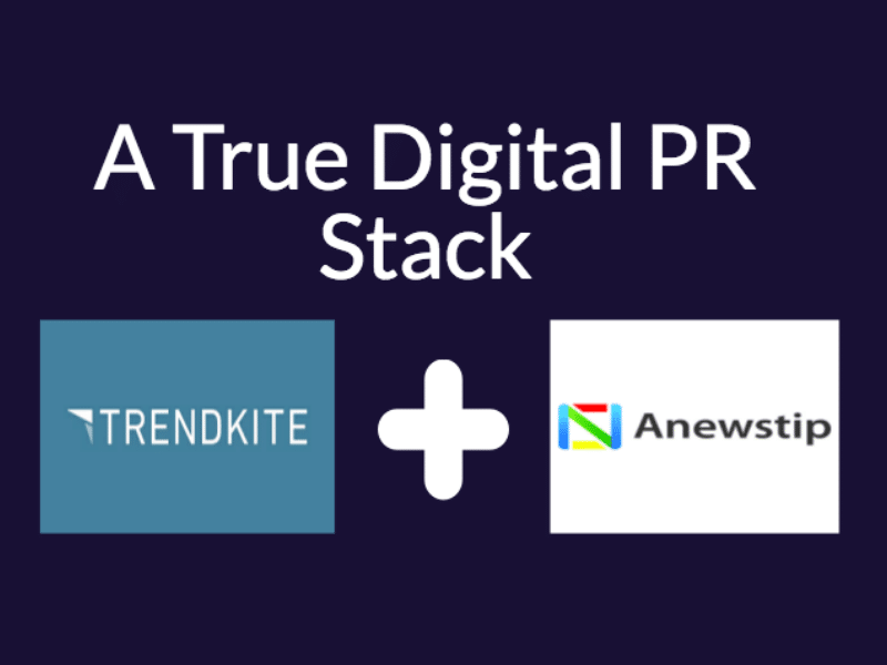 TrendKite & Anewstip Provide Ideal Digital PR Stack